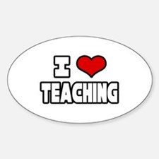 """I Love Teaching"" Oval Decal"