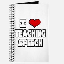 """""""I Love Teaching Speech"""" Journal"""