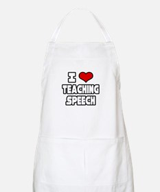 """I Love Teaching Speech"" BBQ Apron"