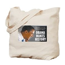 Obama Makes History Tote Bag