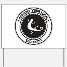 Support Zoologist Yard Sign