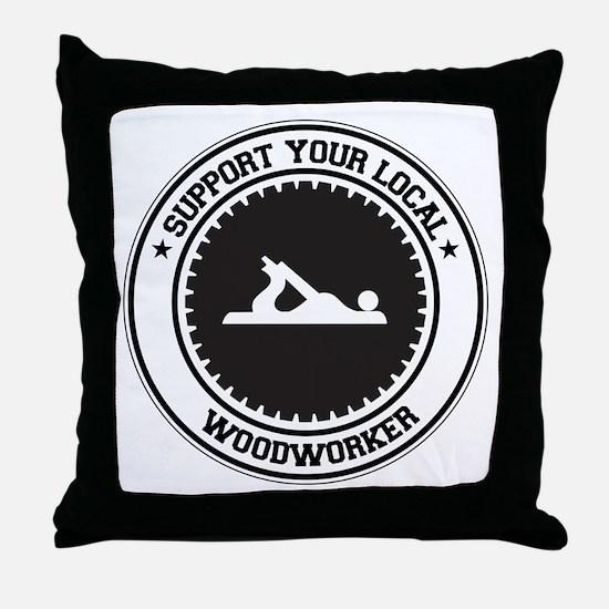 Support Woodworker Throw Pillow