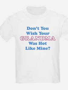 Don't You Wish Your Grandma Was Hot Like Mine? Kid