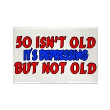 50 isn't old Rectangle Magnet