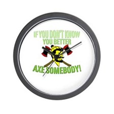 If You Don't Know You Better Wall Clock