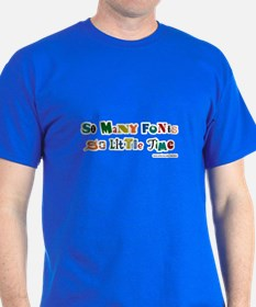 So many color fonts T-Shirt