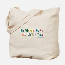 So many color fonts Tote Bag