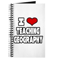 """I Love Teaching Geography"" Journal"