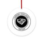 Support Teacher Ornament (Round)