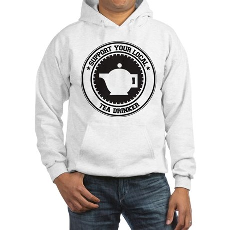 Support Tea Drinker Hooded Sweatshirt