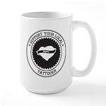 Support Tattooer Large Mug
