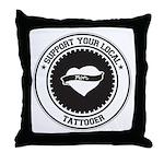 Support Tattooer Throw Pillow