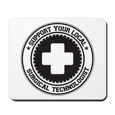 Support Surgical Technologist Mousepad
