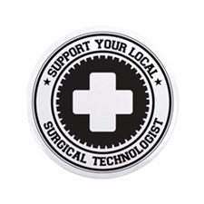 """Support Surgical Technologist 3.5"""" Button"""