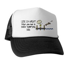 Life is Great Dock Jumping Trucker Hat