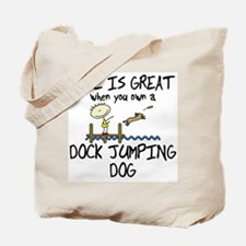 Life is Great Dock Jumping Tote Bag
