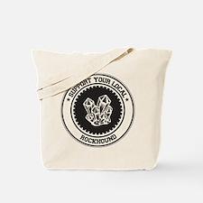 Support Rockhound Tote Bag