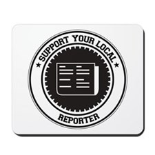 Support Reporter Mousepad