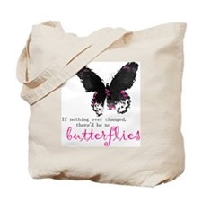 butterfly change Tote Bag