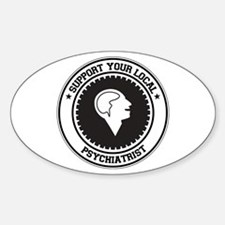 Support Psychiatrist Oval Decal