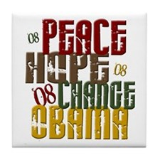 Peace Hope Change Obama 1 Tile Coaster