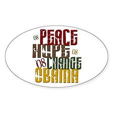 Peace Hope Change Obama 1 Oval Decal