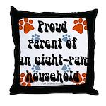 Eight-paw household Throw Pillow