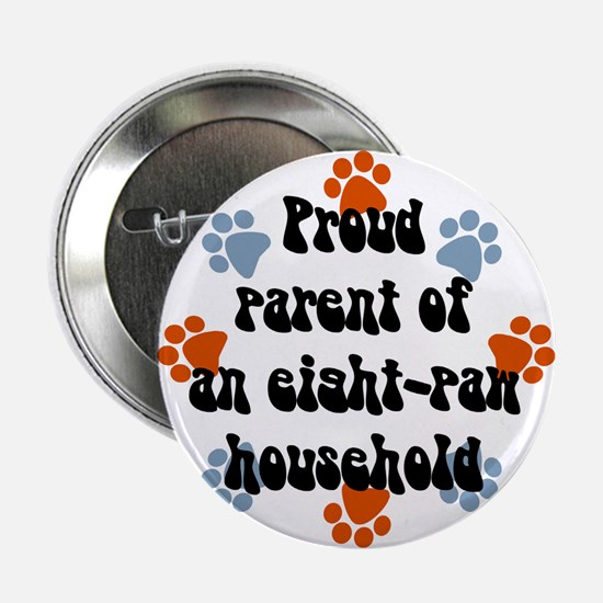 Eight-paw household Button