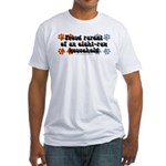 Eight-paw household Fitted T-Shirt