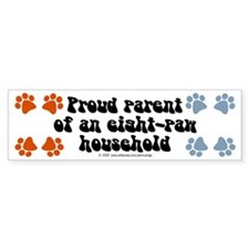 Eight-paw household Bumper Bumper Sticker