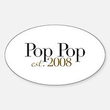 New Pop Pop est 2008 Oval Decal