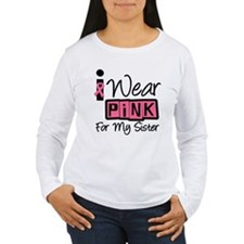 I Wear Pink Ribbon Sister T-Shirt