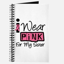 I Wear Pink Ribbon Sister Journal