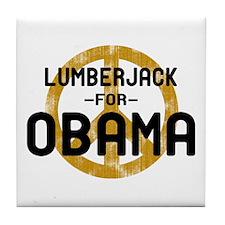 Lumberjack for Obama Tile Coaster