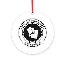 Support Philosopher Ornament (Round)