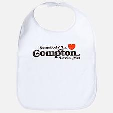 Somebody In Compton Loves me Bib