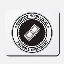Support Payroll Specialist Mousepad