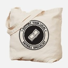 Support Payroll Specialist Tote Bag