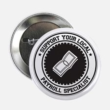 "Support Payroll Specialist 2.25"" Button"