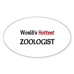 World's Hottest Zoologist Oval Decal