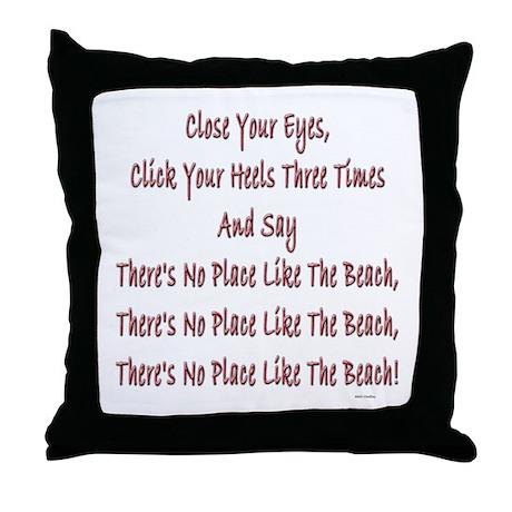 No Place Beach Throw Pillow