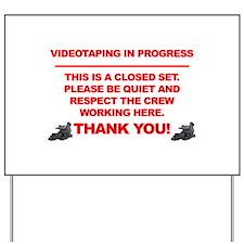Closed Set On Location Yard Sign
