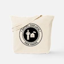 Support Park Ranger Tote Bag