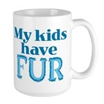 Kids Have Fur Large Mug