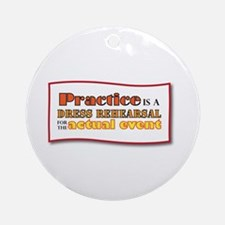 Practice Ornament (Round)
