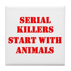 Serial Killers start with Ani Tile Coaster