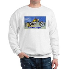 No Wife, No Kids, Just My Bik Sweatshirt