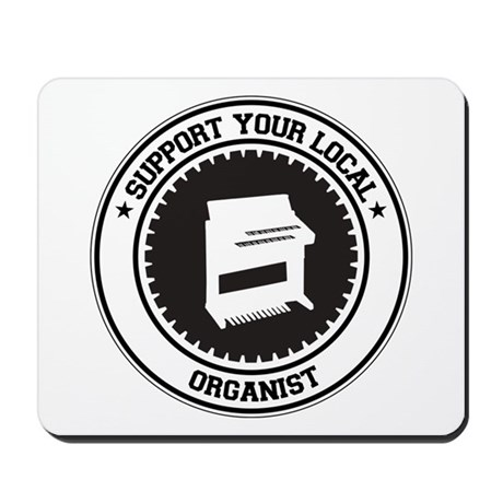 Support Organist Mousepad