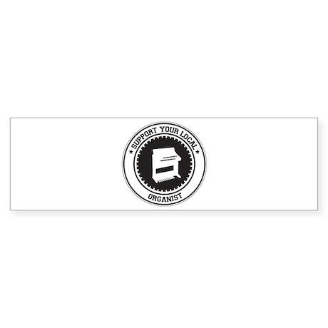 Support Organist Bumper Sticker