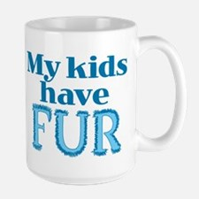 Kids Have Fur Mug